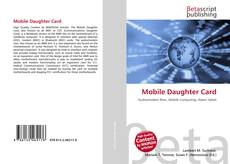 Bookcover of Mobile Daughter Card
