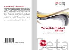 Обложка Walworth Joint School District 1