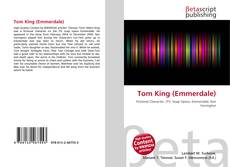 Bookcover of Tom King (Emmerdale)
