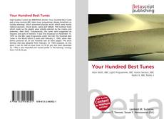 Bookcover of Your Hundred Best Tunes