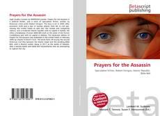 Borítókép a  Prayers for the Assassin - hoz