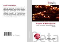 Borítókép a  Prayers of Kierkegaard - hoz