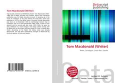 Bookcover of Tom Macdonald (Writer)