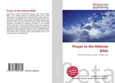Bookcover of Prayer in the Hebrew Bible
