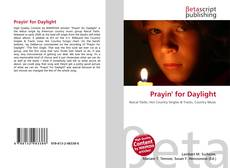 Bookcover of Prayin' for Daylight