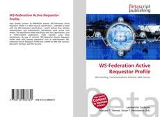 Bookcover of WS-Federation Active Requestor Profile
