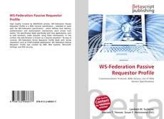 Bookcover of WS-Federation Passive Requestor Profile