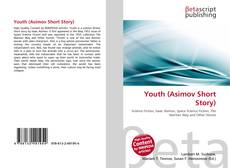 Bookcover of Youth (Asimov Short Story)