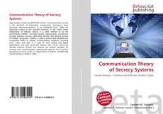 Bookcover of Communication Theory of Secrecy Systems