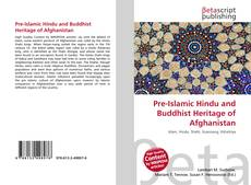 Buchcover von Pre-Islamic Hindu and Buddhist Heritage of Afghanistan