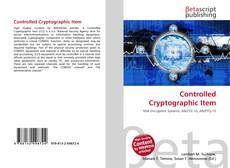 Bookcover of Controlled Cryptographic Item
