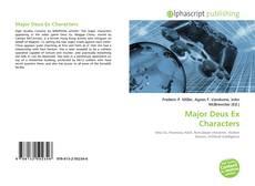Major Deus Ex Characters kitap kapağı