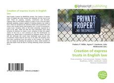 Bookcover of Creation of express trusts in English law