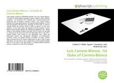 Обложка Luis Carrero-Blanco, 1st Duke of Carrero-Blanco