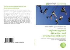 Copertina di Tokyo Disneyland Attraction and Entertainment History