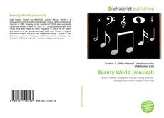 Bookcover of Beauty World (musical)