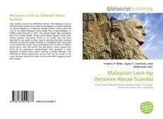 Bookcover of Malaysian Lock-Up Detainee Abuse Scandal