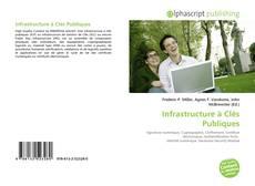 Infrastructure à Clés Publiques的封面
