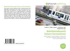 Bahnbetriebswerk (steam locomotives) kitap kapağı