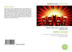 Bookcover of Dame Grease