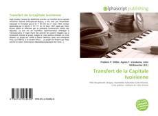 Copertina di Transfert de la Capitale Ivoirienne