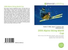 Buchcover von 2006 Alpine Skiing World Cup