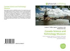 Bookcover of Canada Science and Technology Museum