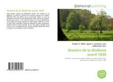 Couverture de Histoire de la Wallonie avant 1830