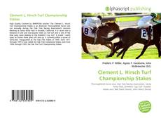 Bookcover of Clement L. Hirsch Turf Championship Stakes