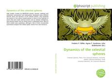 Bookcover of Dynamics of the celestial spheres