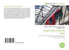 Couverture de Ligne D du métro de Lyon