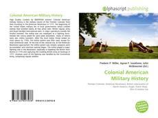 Capa do livro de Colonial American Military History