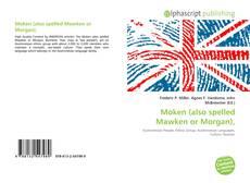 Buchcover von Moken (also spelled Mawken or Morgan),