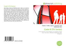 Bookcover of Code R (TV Series)