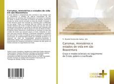 Bookcover of Carismas, ministérios e estados de vida em são Boaventura