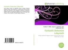 Bookcover of Fantastic Detective Labyrinth