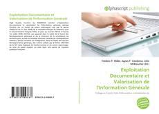 Couverture de Exploitation Documentaire et Valorisation de l'Information Générale