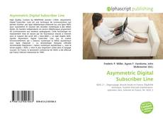 Couverture de Asymmetric Digital Subscriber Line
