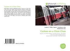 Bookcover of Cuckoo on a Choo Choo