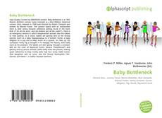 Bookcover of Baby Bottleneck