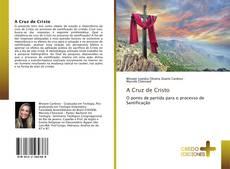 Couverture de A Cruz de Cristo