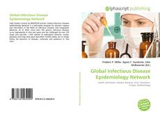 Bookcover of Global Infectious Disease Epidemiology Network