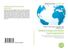 Bookcover of Global Energy and Water Cycle Experiment