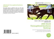 Couverture de 2005 World Thoroughbred Racehorse Rankings