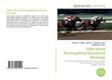 Couverture de 2006 World Thoroughbred Racehorse Rankings