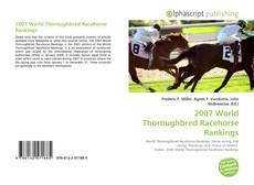 Обложка 2007 World Thoroughbred Racehorse Rankings