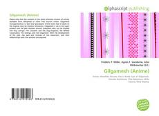 Bookcover of Gilgamesh (Anime)