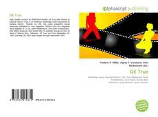 Bookcover of GE True