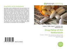 Bookcover of Drug Policy of the Netherlands