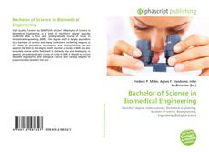 Bookcover of Bachelor of Science in Biomedical Engineering